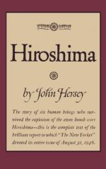 Hiroshima, A Journalistic Narrative by John Hersey