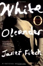 White Oleander: Astrid's Journey by Janet Fitch