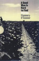 A Good Man is Hard to Find: The Cross of Two Spiritual Paths by Flannery O'Connor