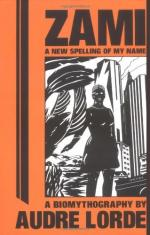 Zami, the Spelling of My Name: Analysis and Interpretation by Audre Lorde