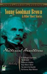 Nathanial Hawthorne and Young Goodman Brown by Nathaniel Hawthorne