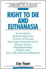 Should Euthanasia Be Legal in This Country? by