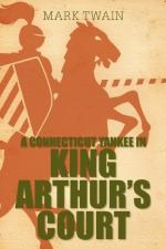 Summary of a Connecticut Yankee in King Arthurs Court by Mark Twain