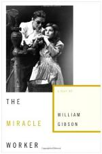 Overcoming and Coping with Disabilities -  the Miracle Worker by William Gibson