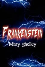 Frankenstein and Elephant Man by Mary Shelley