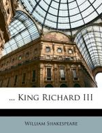 The Tragedy of Richard III by William Shakespeare