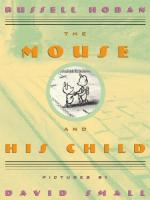 """The Mouse and His Child"" by"