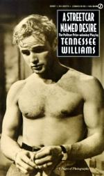 A Streetcar Named Desire, the Character of Blanche by Tennessee Williams