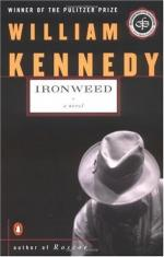Ironweed: The Living Are Better Off When They Die by William Kennedy