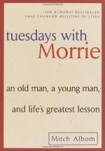 "Quotes from ""Tuesdays with Morrie"" by Mitch Albom"