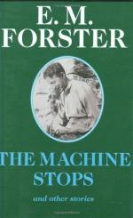 """The Machine Stops"" by E.M. Forster by"