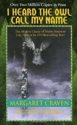"The Relevance of ""I Heard the Owl Call My Name"" to Life by Margaret Craven"
