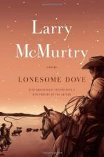 Lonesome Dove: Natural Beauty and Remote Places by Larry McMurtry