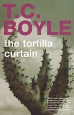 The Tortilla Curtain: a Look at Immigration Policy by T. Coraghessan Boyle