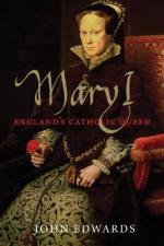 Mary Tudor: Princess, Bastard, and Queen of England by