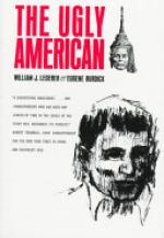The Ugly American Exists Indeed by William J. Lederer