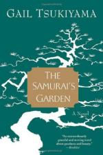 The Samurai's Garden, The Morals of a Samari by Gail Tsukiyama