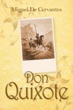 Don Quixote by Cervantes by Miguel de Cervantes