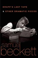 Samuel Beckett and Krapp's Last Tape by Samuel Beckett