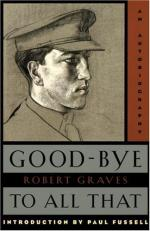 Robert Graves' Good-bye To All That by Robert Graves