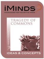 Garret Hardin's Tragedy of the Commons and Plato and Marx Philosophy of Communal Property by