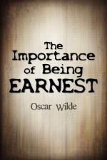 "Wilde's Philosophy of Life in ""The Importance of being Earnest"" by Oscar Wilde"