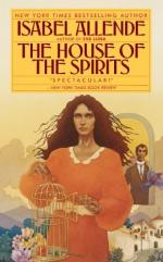 House of Spirits by Isabel Allende