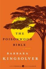 The Poisonwood Bible, by Barbara Kingsolver by Barbara Kingsolver