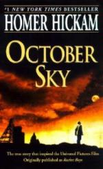 October Sky by Homer Hickam by Homer Hickam