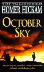 October Sky by Homer Hickam by Homer Hickam