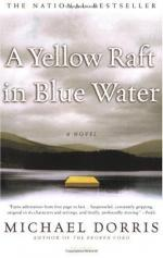 Yellow Raft in Blue Water by Michael Dorris