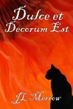 """""""Dulce Et Decorum Est"""" by"""