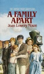 A Family Apart- the Orphan Trains by