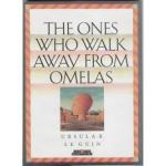 The Ones Who Walk Away From Omelas: What is Happiness? by Ursula K. Le Guin