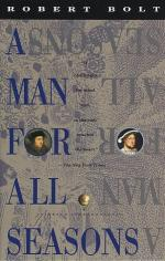 Reflections on a Man for All Seasons by Robert Bolt