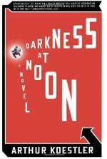 Ideology of Communism in Darkness at Noon by Arthur Koestler