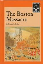 "Events Leading up to ""The Boston Massacre"" by"