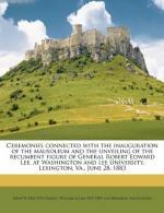 A Biography of Gen. Robert E. Lee by