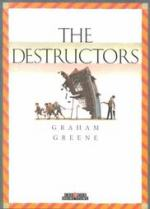 "Book Review of ""The Destructors"" by Graham Greene"