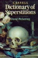 Superstitions: Should They Be Believed? by
