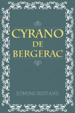 Cyrano: A Tragic Hero by Edmond Rostand