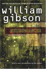 A Comparison of Neuromancer and We So Seldom Look on Love by William Gibson