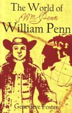 William Penn and the Creation of Pennsylvania by