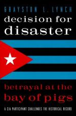 The Bay of Pigs Disaster by