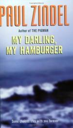 My Darling, My Hamburger by Paul Zindel
