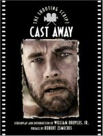 Cast Away:  A Modernized Robinson Crusoe by