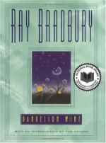 Bradbury's Distaste for Machines and Technology in his novel Dandelion Wine by Ray Bradbury