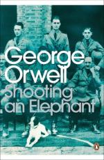 "On Orwell's ""shooting an Elephant"" by George Orwell"