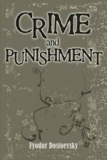 The Influcence of Society on Criminals in Dostoyevsky's Crime and Punishment by Fyodor Dostoevsky
