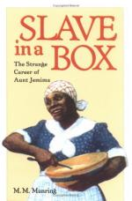 Aunt Jemima's Advertising Campaign from the Late 19th to the Late 20th Century by